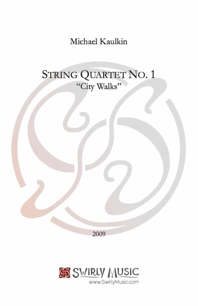 Michael Kaulkin String Quartet City Walks