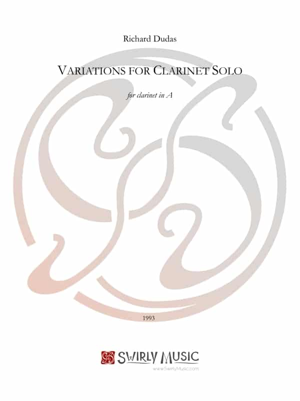 Richard Dudas Variations for Clarinet Solo