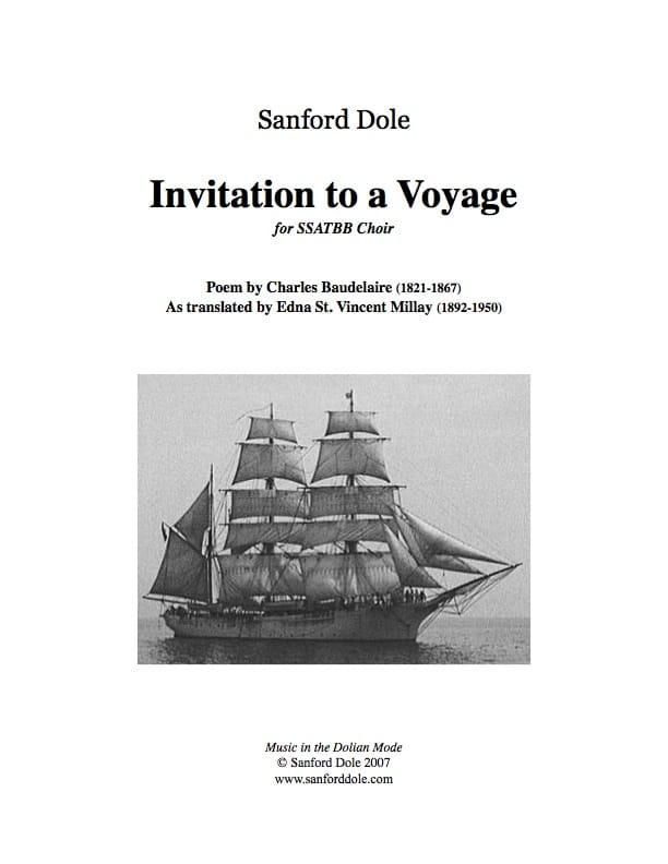 SDL-005 Sanford Dole Invitation to a Voyage SSATBB a cappella