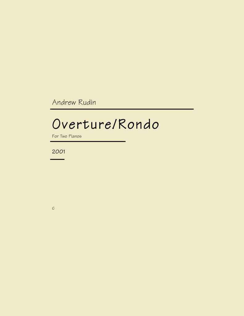 ARN-003 Andrew Rudin Overture Rondo for Two Pianos