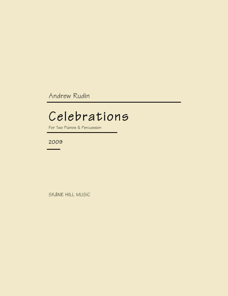 ARN-005 Andrew Rudin Celebrations Two Pianos Percussion