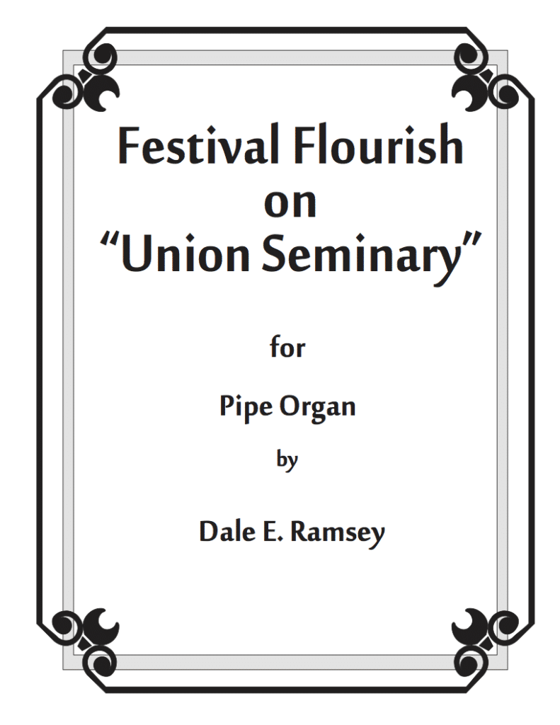DRY-004 Dale Ramsey Festival Flourish for Pipe Organ