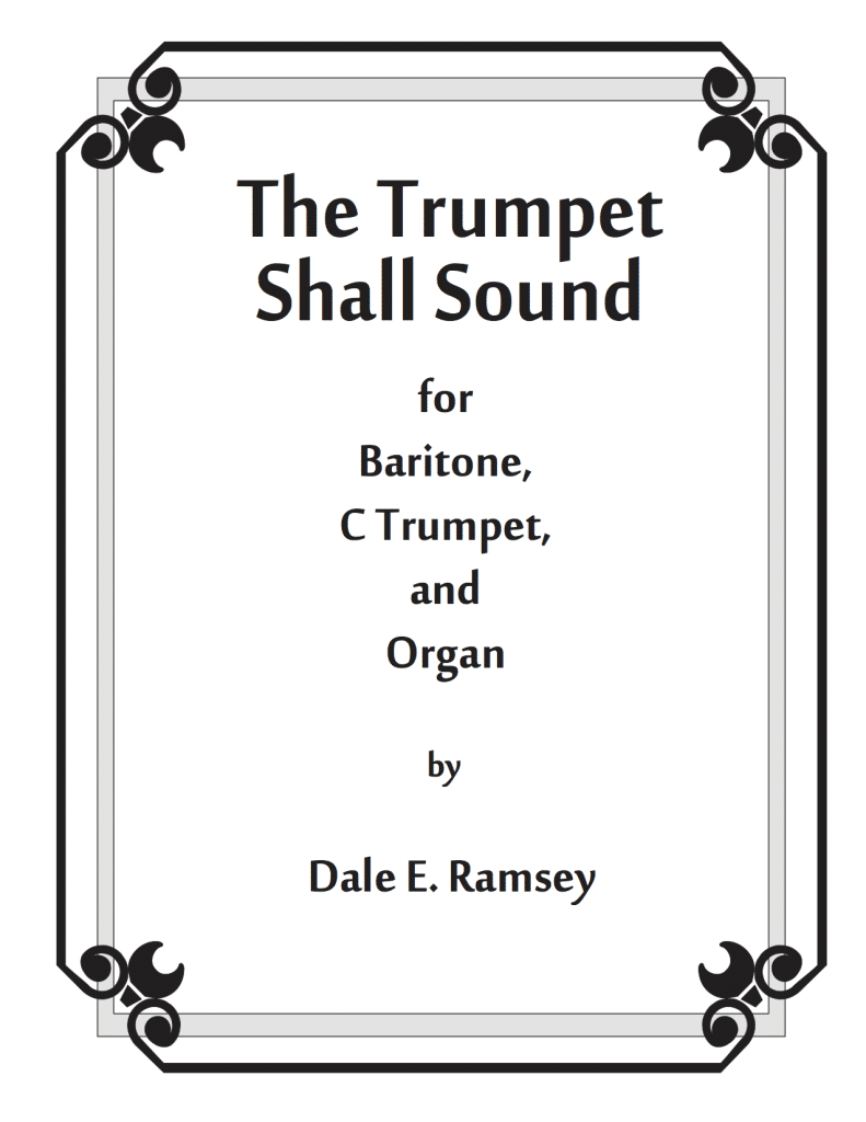 DRY-005 Dale Ramsey The-Trumpet-Shall-Sound