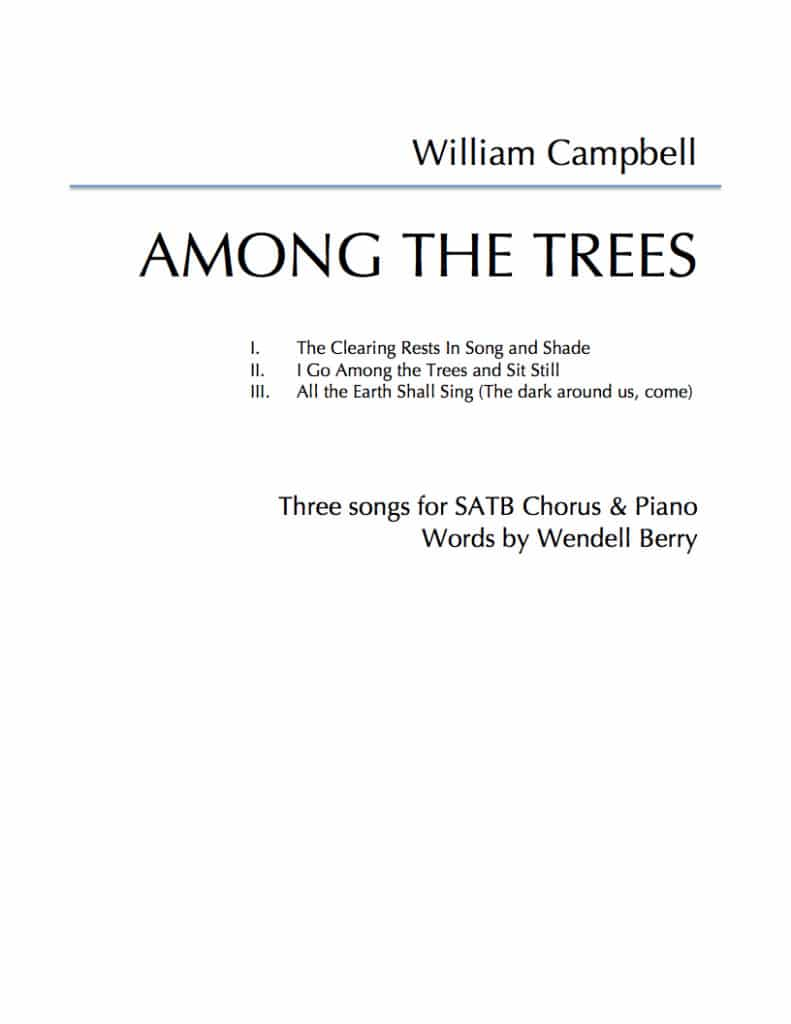 William Campbell Among the Trees SATB piano