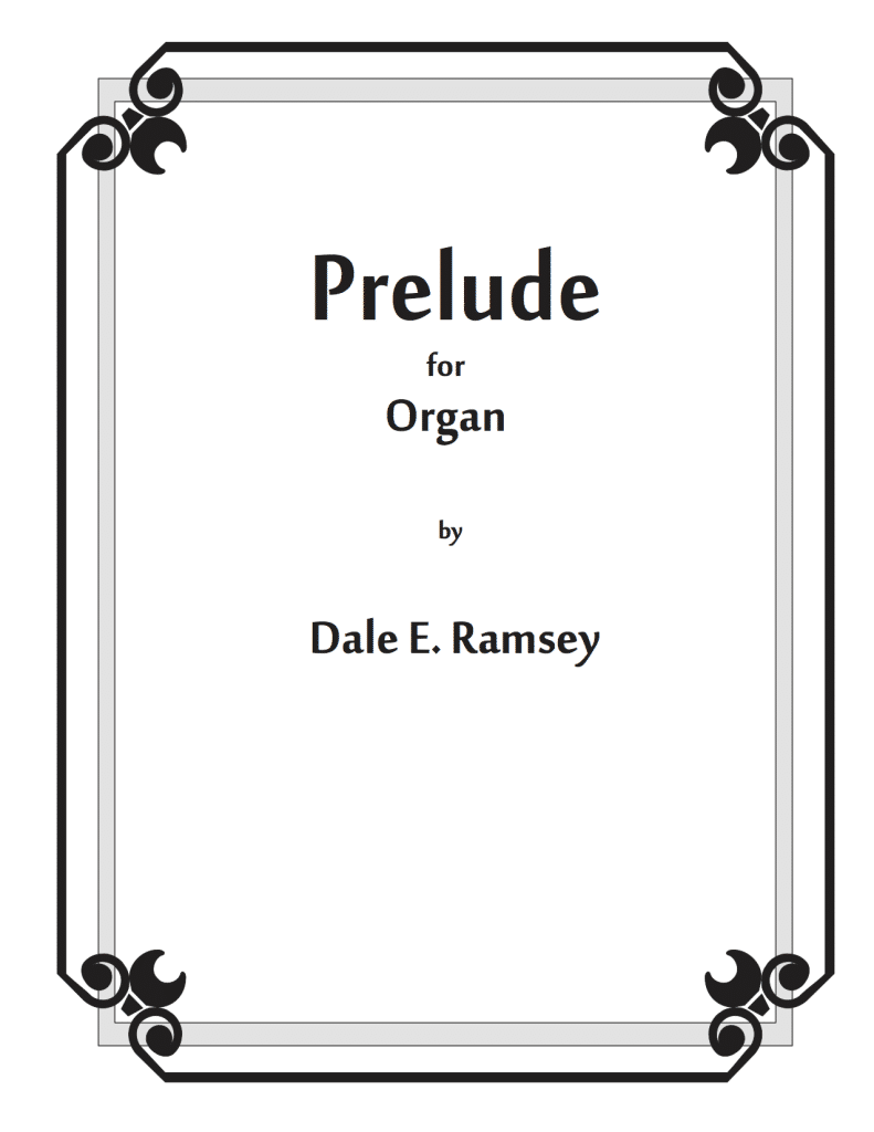 DRY-008 Dale Ramsey Prelude-for-Organ