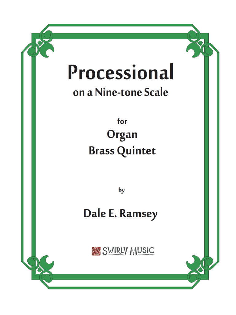 DRY-013 Dale Ramsey Processional on a 9-Tone Scale Organ Brass