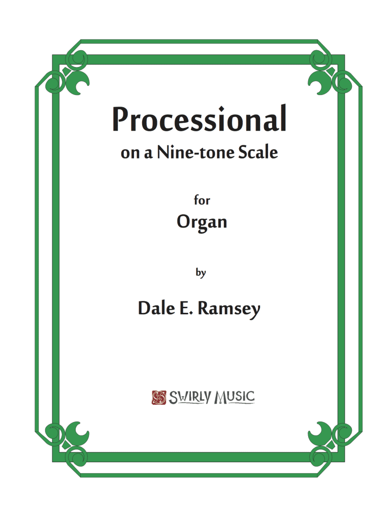 DRY-014 Dale Ramsey Processional on a 9-Tone Scale Organ