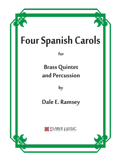 DRY-016 Dale Ramsey Four Spanish Carols Brass Quintet