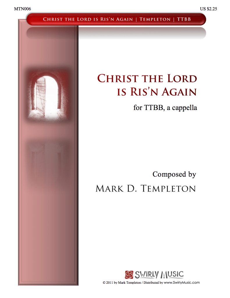 MTN006-Christ-The-lord-is-Risen-Again-Mark-Templeton-Swirly-Music