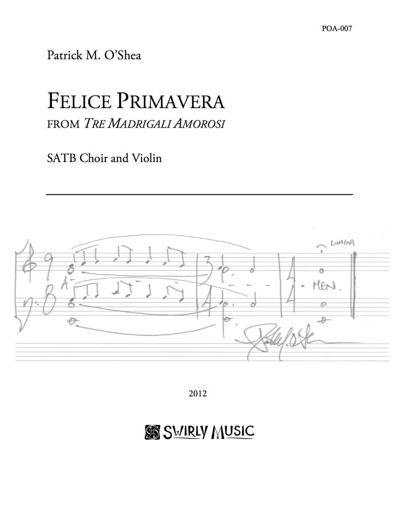 POA-007-Patrick-OShea-Felice-Primavera-SATB-violin