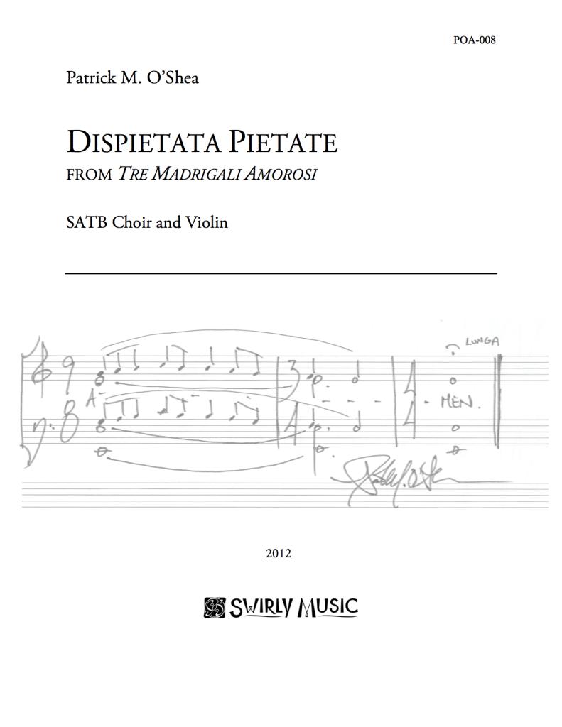 POA-008-Patrick-OShea-Dispietata-Pietate-SATB-violin