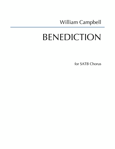 WCL-006 William Campbell Benediction SATB