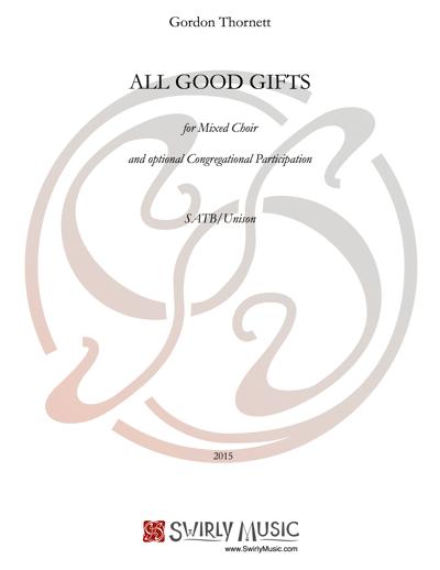 GTT-017 Gordon Thornett All Good Gifts SATB