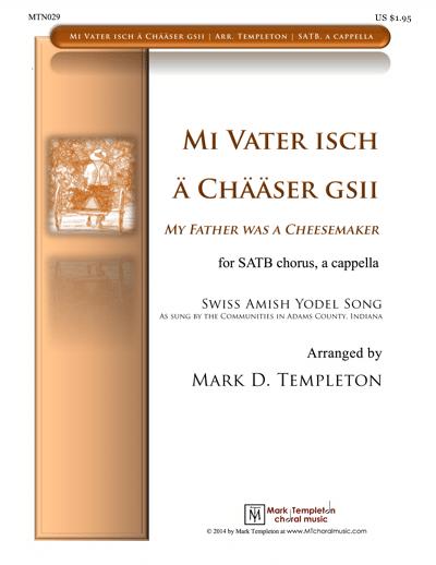 MTN-029 – Mi Vater isch ä Chääser Gsii – Mark Templeton