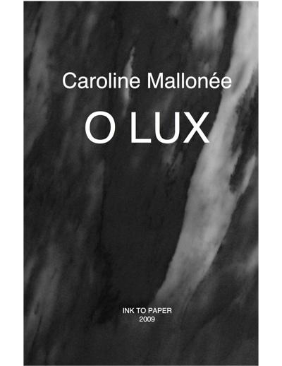 CME-001 Caroline Mallonée O Lux