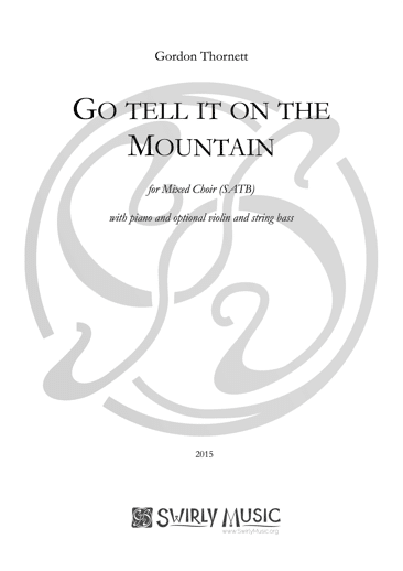 GTT-020 Go Tell it on the Mountain