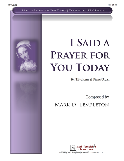 MTN058-I-Said-a-Prayer-for-You-Today-TB-Mark-Templeton