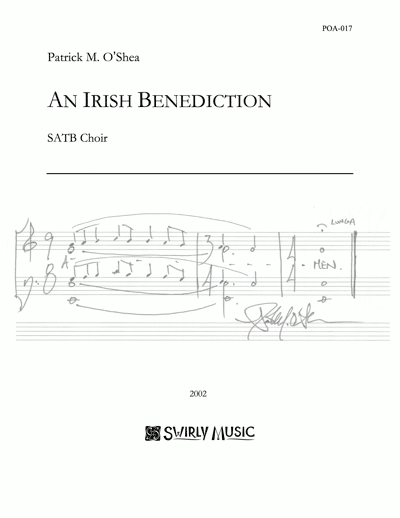 POA-017-Patrick-OShea-An-Irish-Benediction-SATB