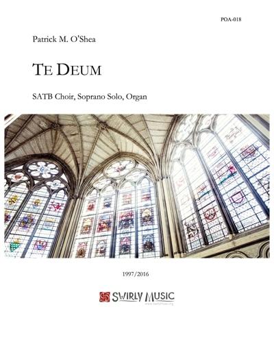 POA-18-Patrick-OShea-Te-Deum-SATB-S-solo-Organ