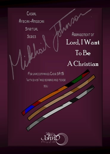 JMK-014 Lord-I-want-to-be-a-Christian