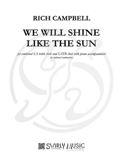 We Will Shine Like The Sun SATB_SA SWIRLY 11_15_19
